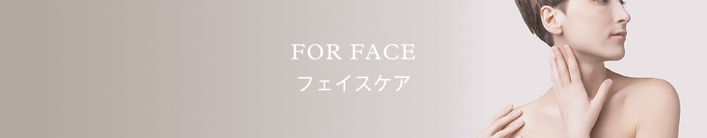 For Face フェイスケア
